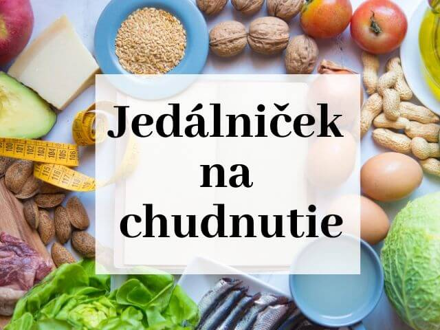 Titulný obrázok k článku: Jedálniček na chudnutie