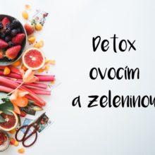 detoxikacia ovocim a zeleninou