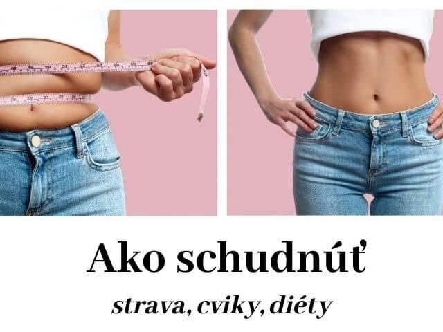 Ako schudnúť, praktické tipy, cviky a diéty