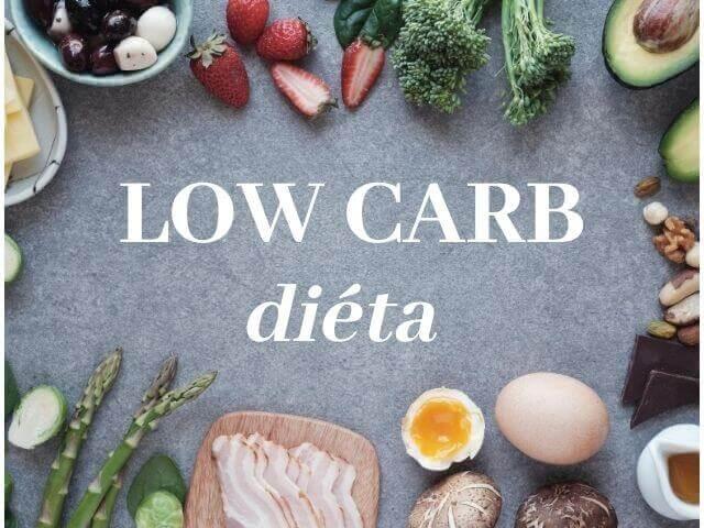 Low carb, diéta s nízkym obsahom sacharidov