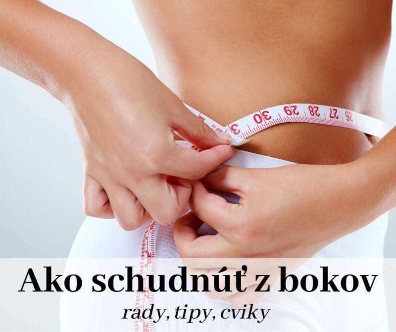 Ako schudnúť z bokov, rady, tipy a účinné cviky