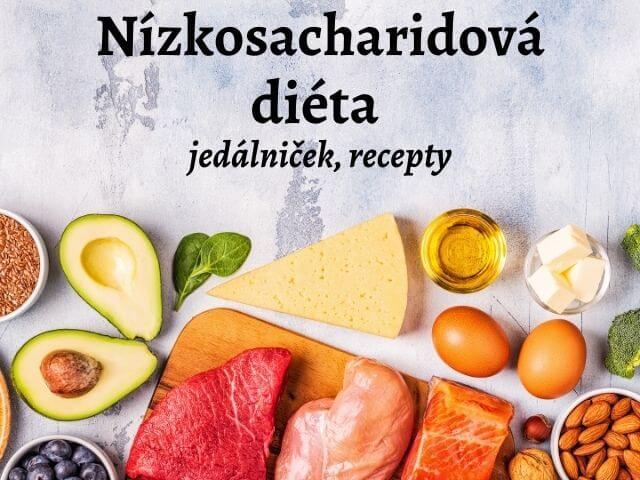 Nízkosacharidová diéta - jedálniček, recepty, základné pravidlá